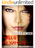 Hello, My Name is... (A Miss Hyde Novella Book 1)