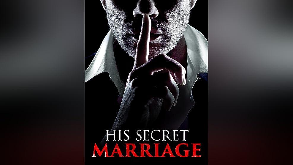 HIS SECRET MARRIAGE
