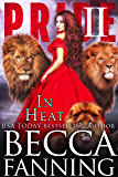 In Heat: A Lion Shifter Reverse Harem Romance (PRIDE Book 2)