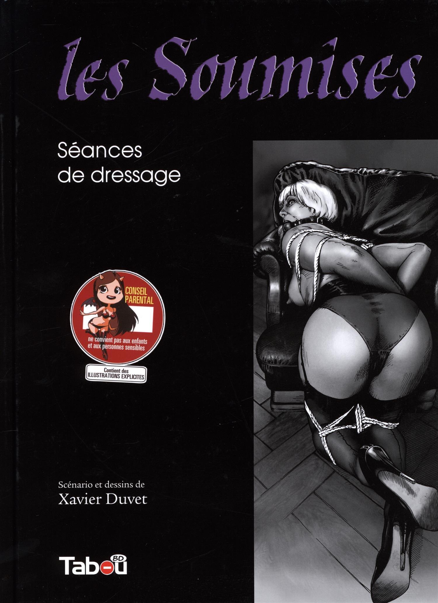Les soumises Album – 20 mai 2015 Xavier Duvet TABOU 2359540866 BD tout public