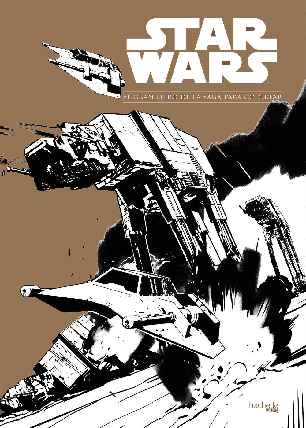 Star Wars. El gran libro de la saga para colorear Hachette Heroes ...