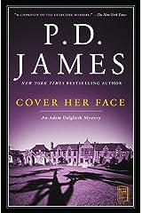 Cover Her Face: An Adam Dalgliesh Mystery (Adam Dalgliesh Mysteries Book 1) Kindle Edition
