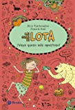Las cosas de LOTA: ¡Queremos ser artistas! Castellano - A