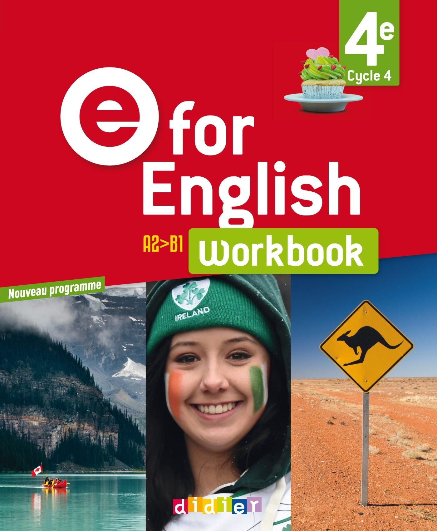 E for English 4e (éd. 2017) - Workbook -version papier Broché – 3 mai 2017 Karine Letellier Mathias Degoute Caroline Schneider Rupert Morgan