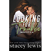 Looking for Trouble (Nashville U Book 1) (English Edition)