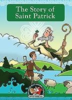 The Story Of Saint Patrick (Irish Myths & Legends