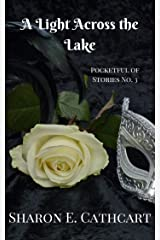 A Light Across the Lake (Pocketful of Stories Book 3) Kindle Edition