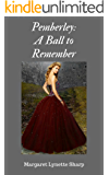 Pemberley: A Ball to Remember