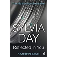 Reflected in You: A Crossfire Novel: 2