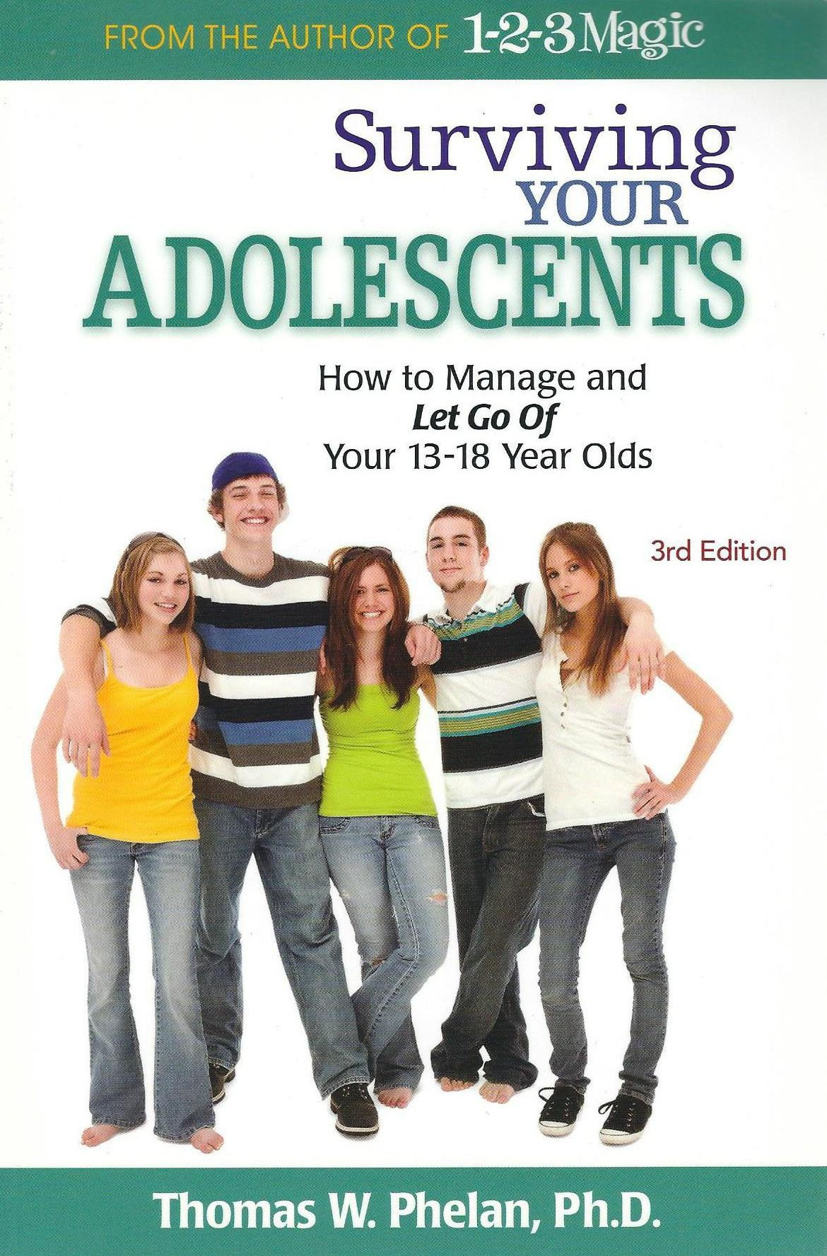 Surviving Your Adolescents: How to Manage and Let Go of Your 13-18 Year Olds pdf epub