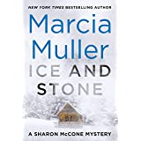 Ice and Stone (A Sharon McCone Mystery Book 35)