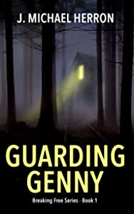 Guarding Genny (Breaking Free Book 1)