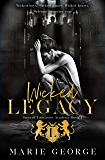 Wicked Legacy: A High School Bully Romance (Boys of Lancaster Academy Book 1)