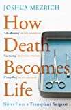 How Death Becomes Life: Notes from a Transplant
