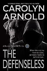 The Defenseless (Brandon Fisher FBI Series Book 3)