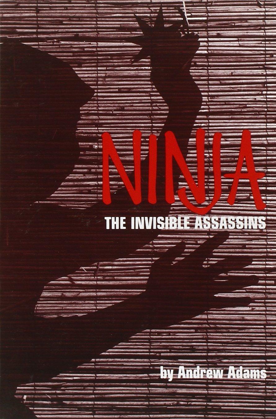 Ninja: The Invisible Assassins