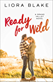 Ready for Wild: A Book Club Recommendation! (The Grand Valley Series 3)