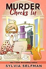 MURDER CHECKS IN (Izzy Greene Senior Snoops Cozy Mystery Book 7) Kindle Edition