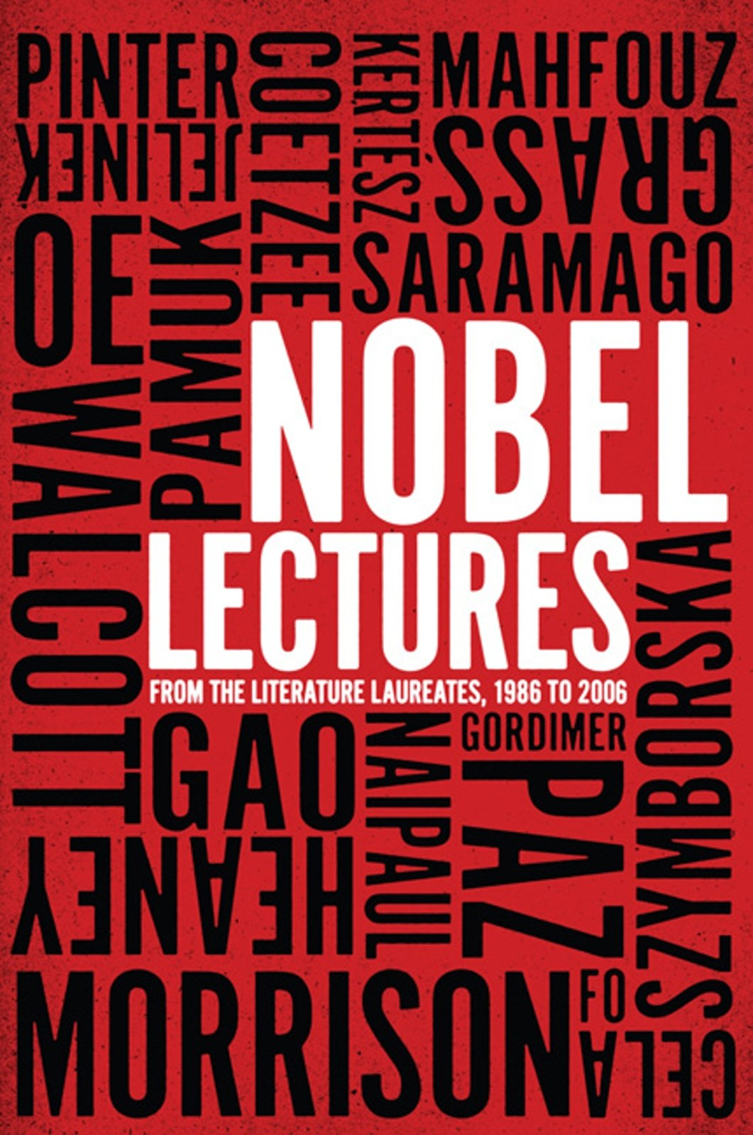 Download Nobel Lectures: From the Literature Laureates, 1986 to 2006 PDF