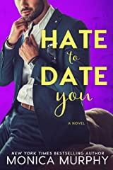 Hate to Date You (Dating Book 4) Kindle Edition
