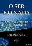 Ser e o nada: Ensaio de ontologia fenomenológica
