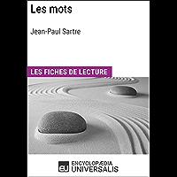 Les Mots de Jean-Paul Sartre: Les Fiches de lecture d'Universalis (French Edition)