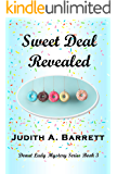 SWEET DEAL REVEALED (DONUT LADY MYSTERY SERIES Book 3)