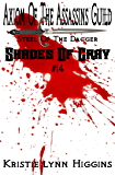 #14 Shades of Gray: Axiom Of The Assassins Guild - Steel Of The Dagger (SOG- Science Fiction Action Adventure Mystery Serial Series)