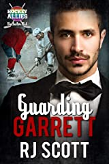 Guarding Garrett:  A Hockey Allies Bachelor Bid MM Romance #1 (Hockey Allies Bachelor Bid Series) Kindle Edition