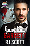 Guarding Garrett: A Hockey Allies Bachelor Bid MM Romance #1 (Hockey Allies Bachelor Bid Series)