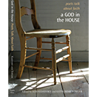 A God in the House: Poets Talk About Faith (Tupelo Press Lineage Series) book cover