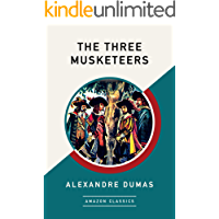 The Three Musketeers (AmazonClassics Edition)