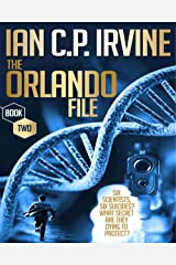 The Orlando File : A page turning Mystery & Detective Medical Conspiracy Thriller  (BOOK TWO) Kindle Edition