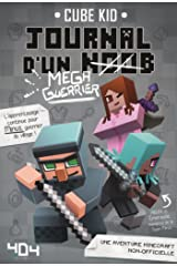 Journal d'un noob (méga guerrier) tome 3 - Minecraft (French Edition) Kindle Edition