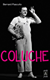 Coluche (Biographies)