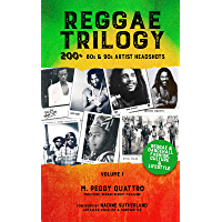 Reggae Trilogy 200+ 80s & 90s Reggae & Dancehall Artist Headshots - Volume 1: Discover the Era's Unique Fashion, Culture… book cover