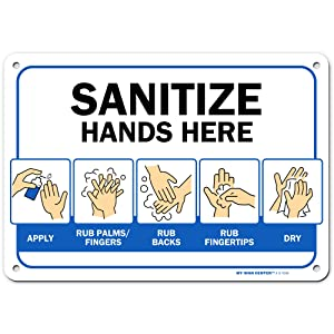 "Sanitize Hands Here Sign, Made Out of .040 Rust-Free Aluminum, Indoor/Outdoor Use, UV Protected and Fade-Resistant, 7"" x 10"", by My Sign Center"