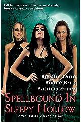 Spellbound in Sleepy Hollow: A Von Tassel Sisters Anthology