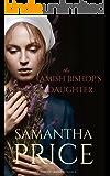 The Amish Bishop's Daughter: Amish Romance (Amish Misfits Book 3)