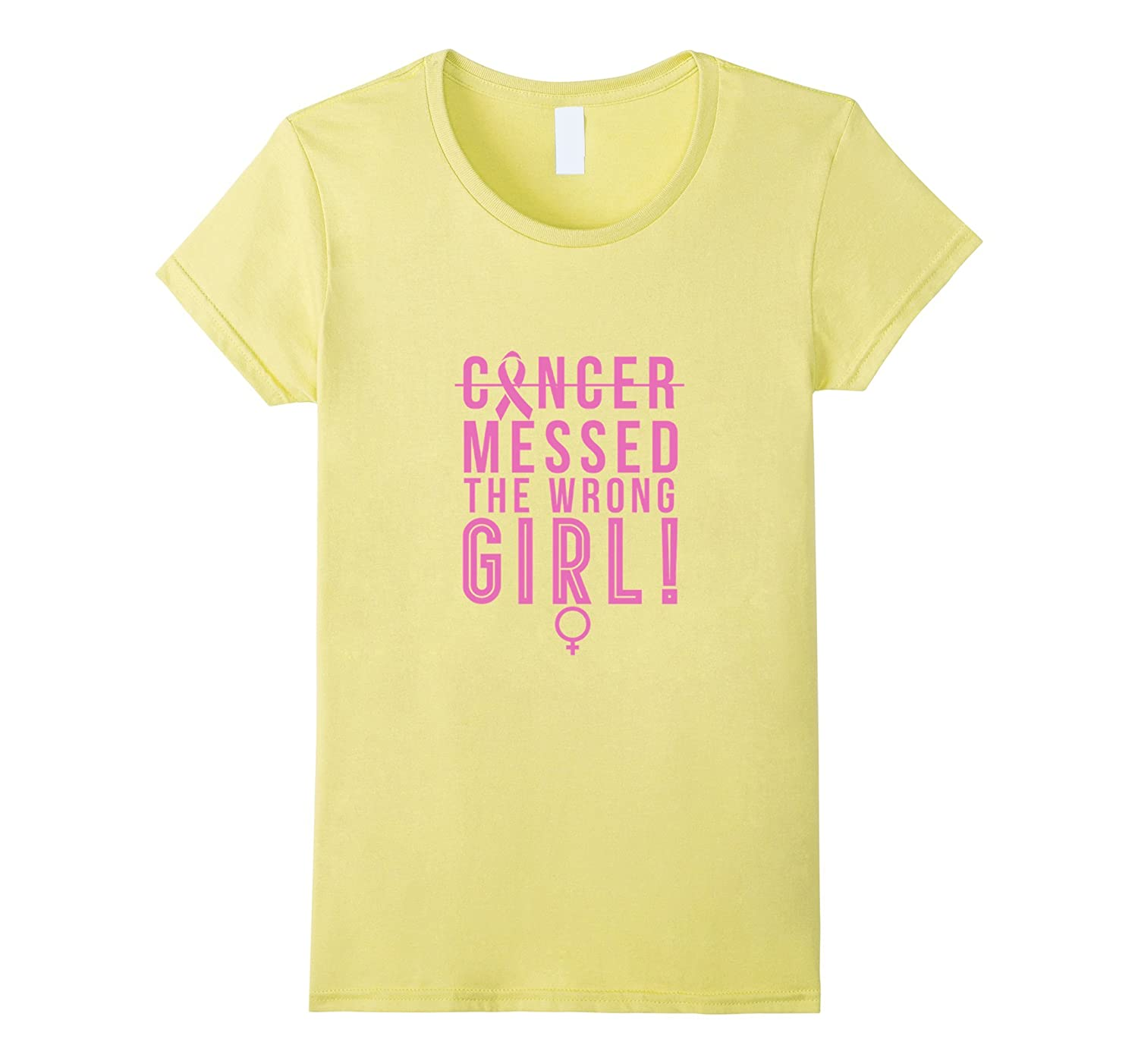 Cancer Messed With Wrong Girl Breast Awareness Pink T-Shirt-CL