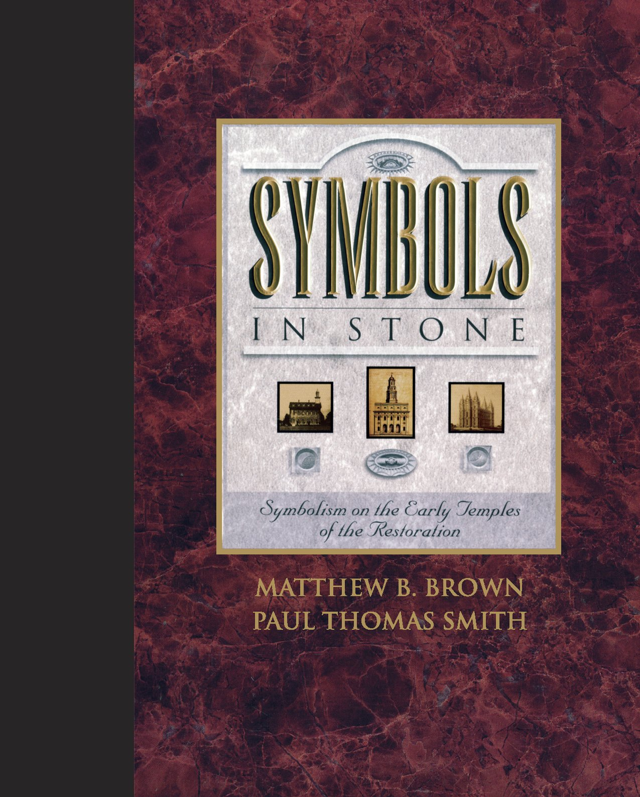 Symbols In Stone Symbolism On The Early Temples Of The Restoration