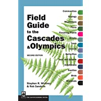 Field Guide to the Cascades and Olympics