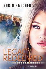 Legacy Redeemed (Nutfield Saga Book 11) Kindle Edition