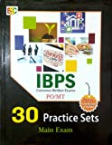 30 PRACTICE SETS FOR BANK PO/MT IBPS(CWE) MAINS EXAM 2018