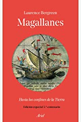 Magallanes: Hasta los confines de la Tierra (Spanish Edition) Kindle Edition
