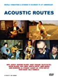 Acoustic Routes [DVD]