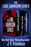 The Luke Garrison Series: The Disappearance, Above the Law, and A Killing in the Valley