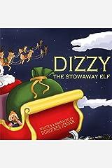 Dizzy, the Stowaway Elf: Santa's Izzy Elves #3 Audio CD