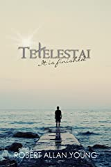 Tetelestai: It is finished. Kindle Edition