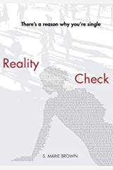 Reality Check: There's a Reason Why You're Single Kindle Edition